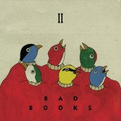 Bad Books - II